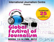 1st Global Festival Of Journalism 2013